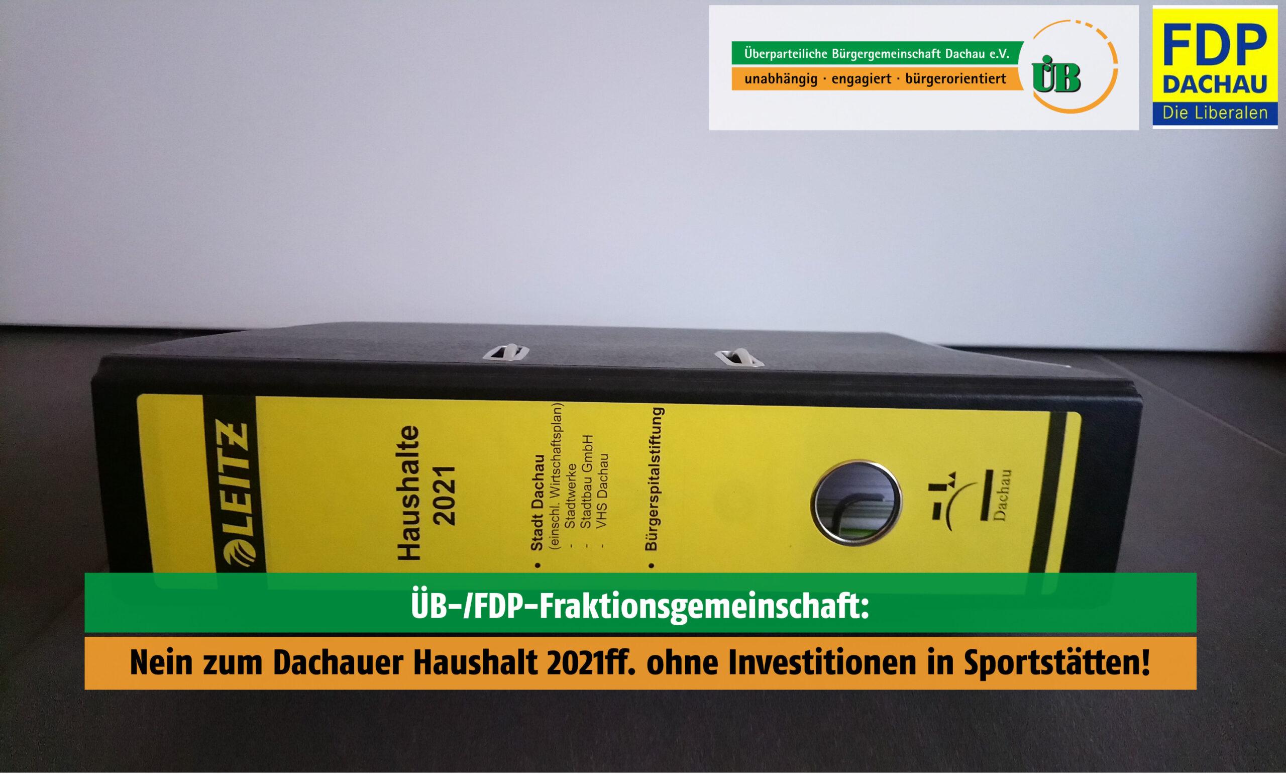 FDP-ÜB-Fraktion in Dachau zum Haushalt 2021.
